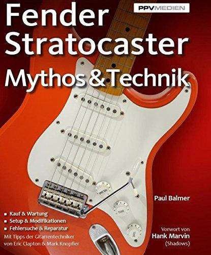 Fender Stratocaster. Mythos & - Paul Les E-gitarre