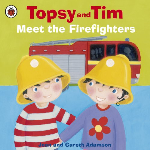 Topsy and Tim meet the firefighters