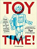 Best Most Collectible Toys - Toy Time!: From Hula Hoops to Heman to Review