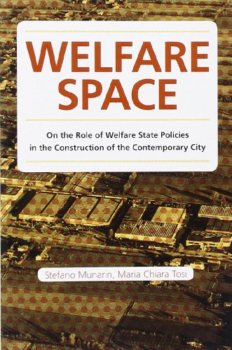 Welfare space. On the role of welfare state policies in the costruction of the contemporary city (Babel Theory) por Maria Chiara Tosi