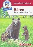 Benny Blu - Bären: Starke Pranken, dicker Pelz (Benny Blu Kindersachbuch)