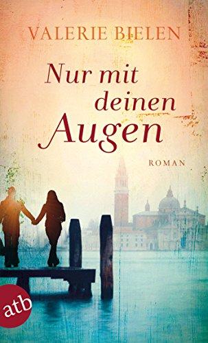 Nur mit deinen Augen: Roman