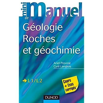 Mini manuel de géologie - Roches et Géochimie : Cours et exercices corrigés (Sciences de la Terre)