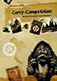 Curry-Competition: Mit dem Rucksack durch Thailand von Knickel. Dennis (2011) Broschiert