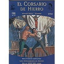 El corsario de hierro serie Fans numero 02: Los mercaderes de ebano - en la boca del lobo