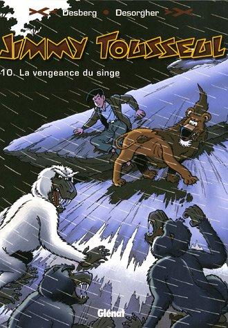 Jimmy Tousseul, Tome 10 : La Vengeance du singe