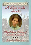 A Line in the Sand: The Alamo Diary of Lucinda Lawrence (Dear America (Reissues))