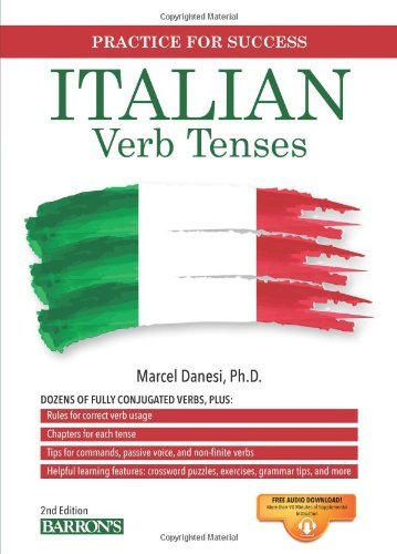 Italian Verb Tenses: Fully Conjugated Verbs (Practice for Success) by Marcel Danesi Ph. D. (5-Oct-2013) Paperback