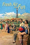 Front cover for the book Fresh Air and Fun: The Story of a Blackpool Holiday Camp by Bertha Wood