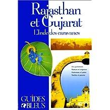 Rajasthan et Gujarat - L'Inde des caravanes