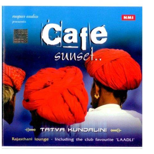 Cafe Sunset - Amazing Indian Lounge Music