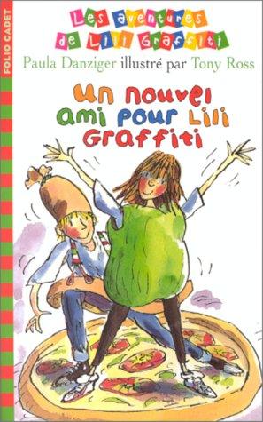 Les Aventures de Lili Graffiti, Tome 5 : Un nouvel ami pour Lili Graffiti