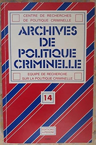 Centre de recherches politiques criminelle, tome 14 par Marc Ancel