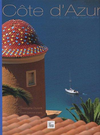 Côte d'Azur : Miracle de lumière