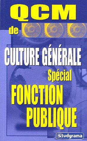 QCM de culture générale : Spécial Fonction Publique