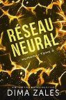 Humain, tome 3 : Réseau neural par Zales