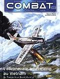 Telecharger Livres Combat Air Tome 3 L aeronavale americaine au Vietnam Le Tonkin Gulf Yacht Club 2 (PDF,EPUB,MOBI) gratuits en Francaise