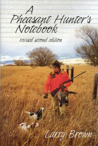 A Pheasant Hunter's Notebook (English Edition) -