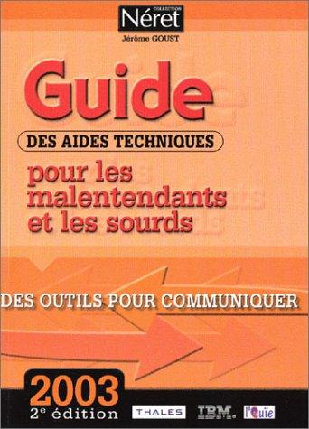 Guide des aides techniques pour les malentendants et les sourds : Des outils pour communiquer