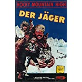 Rocky Mountain High - Der Jäger