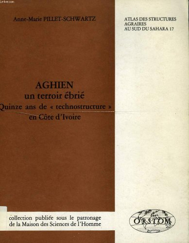Aghien, un terroir ébrié par Anne-Marie Pillet-Schwartz
