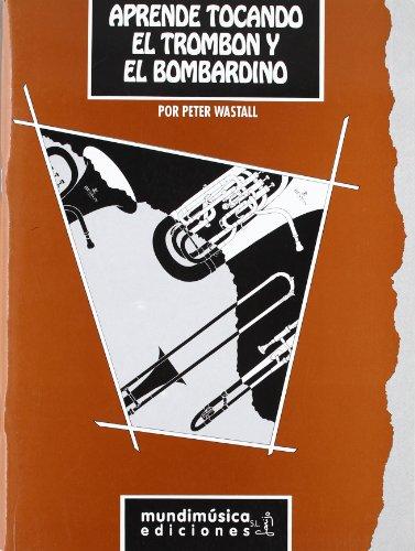 Aprende tocando el trombon y el bombardino