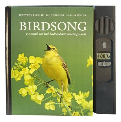 Birdsong: 150 British and Irish birds and their amazing sounds by Jonathan Elphick ( 2012 ) Hardcover