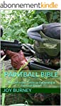 Paintball Bible: The Definitive Guide...