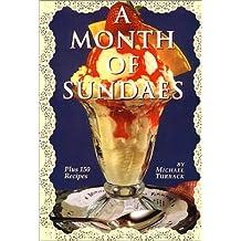 A Month of Sundaes: Plus 150 Recipes