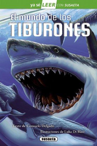 El mundo de los tiburones (Ya sé LEER con Susaeta - nivel 2) por Consuelo Delgado