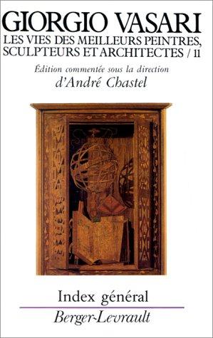 Les vies des meilleurs peintres, sculpteurs et architectes de Giorgio Vasari, tome 11