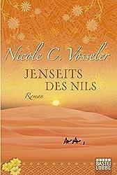 Jenseits des Nils: Roman (Allgemeine Reihe. Bastei Lübbe Taschenbücher)