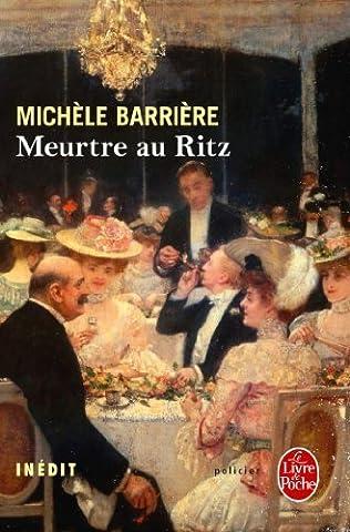 Meurtre Au Ritz - MEURTRE AU RITZ by MICH?LE BARRI?RE (June
