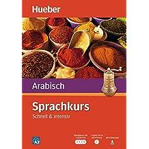 Sprachkurs Arabisch: Schnell & intensiv / Paket: Buch + 4 Audio-CDs + 1 MP3-CD + MP3-Download