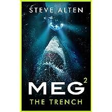 MEG: The Trench (Megalodon Book 2)