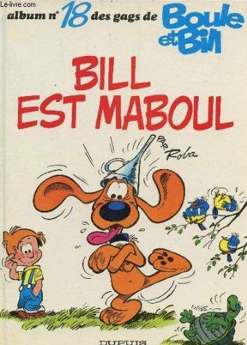 Boule et Bill, Tome 18 : Bill est maboul