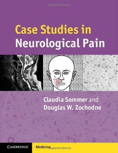 Case Studies in Neurological Pain (Cambridge Medicine) by Claudia Sommer (2013-01-07)