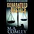 Guaranteed Justice (Justice series Book 5)