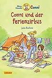 Conni-Erzählbände 19: Conni und der Ferienzirkus (farbig illustriert) (19)
