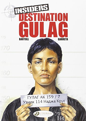Insiders : Book 5, Destination Gulag