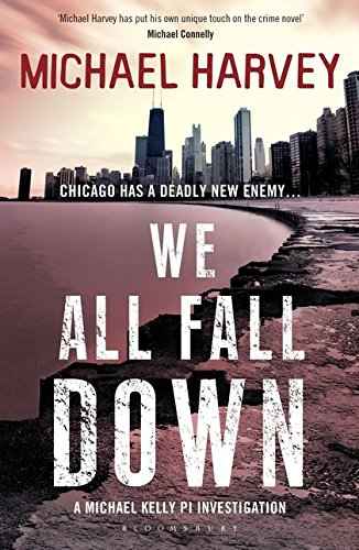 We All Fall Down (A Michael Kelly PI Investigation)