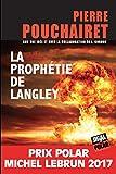 La prophétie de Langley: Prix Polar Michel Lebrun 2017 (JIGAL POLAR)