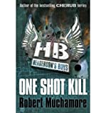 [ One Shot Kill ] [ ONE SHOT KILL ] BY Muchamore, Robert ( AUTHOR ) Nov-01-2012 Paperback