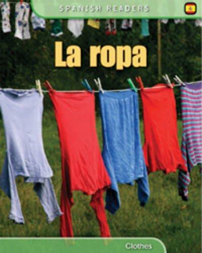 La Ropa (Spanish Readers)