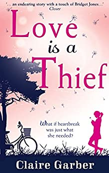 Love Is A Thief by [Garber, Claire]