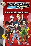 Beyblade - Tome 2 - Le Beyblade Club (2)