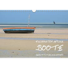 Faszination Afrika: Boote - Geburtstagskalender (Wandkalender immerwährend DIN A4 quer): 13 herrliche Licht- und Farbstimmungen mit wunderbar einfach ... k.A.; Kiesow, Tanja und Kiesow, Bernhard