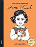 Anne Frank: Little People, Big Dreams. Deutsche Ausgabe - María Isabel Sánchez Vegara
