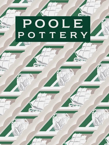 Poole Pottery: Carter & Company And Their Successors, 1873-2011 By Hayward, Leslie (May 14, 2011) Hardcover