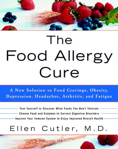 The Food Allergy Cure: A New Solution to Food Cravings, Obesity, Depression, Headaches, Arthritis, and Fatigue (English Edition) - Allergie Sinus Medizin